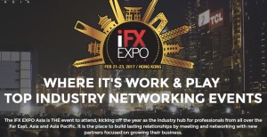 February 21-23, 2017 Hong Kong - iFX EXPO Asia